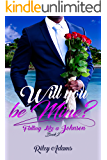 Will You Be Mine? (Falling Like A Johnson Book 2)