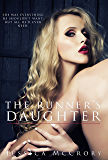The Runner's Daughter (B*stards of Corruption Book 2)