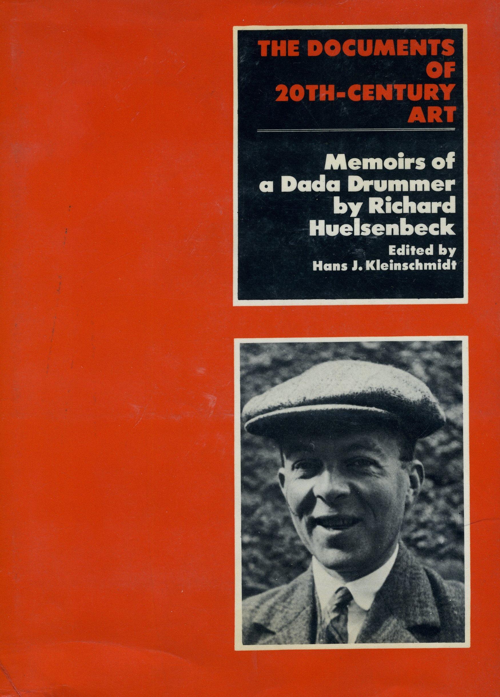 Slikovni rezultat za Richard Huelsenbeck, Memoirs of a Dada Drummer