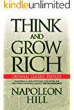 Think and Grow Rich: Original Classic Edition