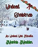 Undead Christmas: An Undead Unit Novella