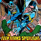 img - for Teen Titans Spotlight (1986-1988) (Issues) (20 Book Series) book / textbook / text book