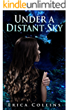 Under a Distant Sky