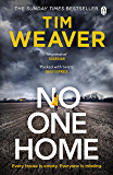 No One Home: The must-read Richard & Judy thriller from the bestselling author of You Were Gone (David Raker Missing Persons Book 10)