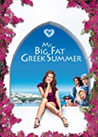 My Big Fat Greek Summer [dt./OV]