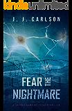 Fear the Nightmare: A Jarrod Hawkins Technothriller (Dark Vigilante Book 3)