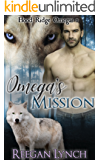 Omega's Mission (Hood Ridge Omegas Book 1)