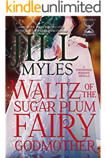 waltz of the sugar plum fairy godmother once upon a time travel book 5