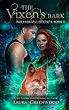 The Vixen's Bark (The Paranormal Council Book 2)
