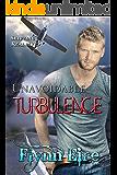 Unavoidable Turbulence (Shifting Reality Book 3)