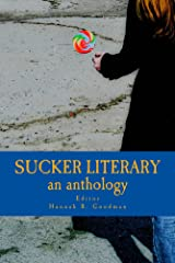 Sucker Literary an Anthology Kindle Edition