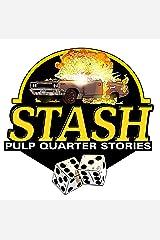 STASH QUARTER STORIES Kindle Edition