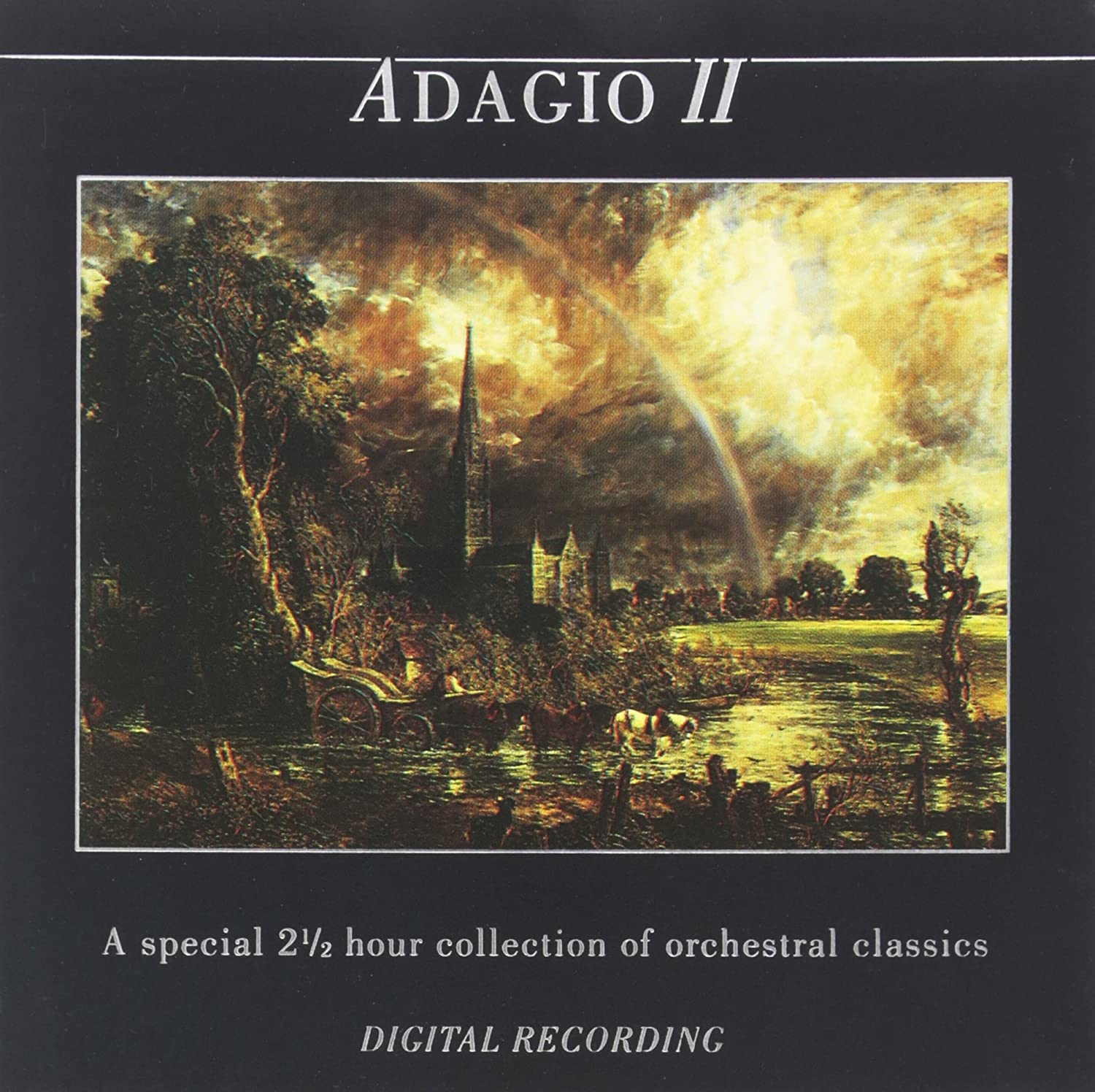Adagio II - A Special 2 1/2 Hour Collection Of Orchestral Classics
