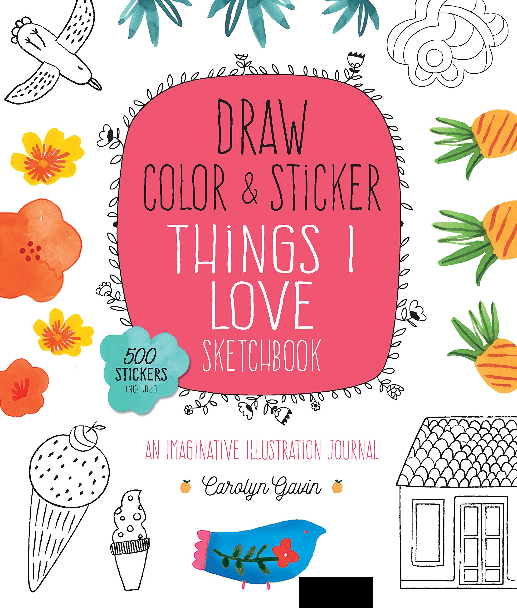 Amazon Com Draw Color And Sticker Things I Love Sketchbook An