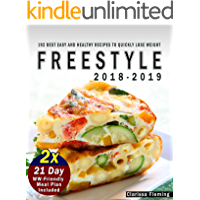 Freestyle 2018-2019: 2 Manuscripts:  192 Best Easy and Healthy Recipes to Quickly Lose Weight (BONUS: 2x 21 Day WW-Friendly Meal Plan Included. Start Your Weight Loss Program Today!)