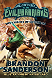 The Knights of Crystallia: Alcatraz vs. the Evil Librarians (Alcatraz Versus the Evil Librarians)