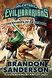 The Knights of Crystallia: Alcatraz vs. the Evil Librarians (Alcatraz Versus the Evil Librarians Book 3) (English Edition)