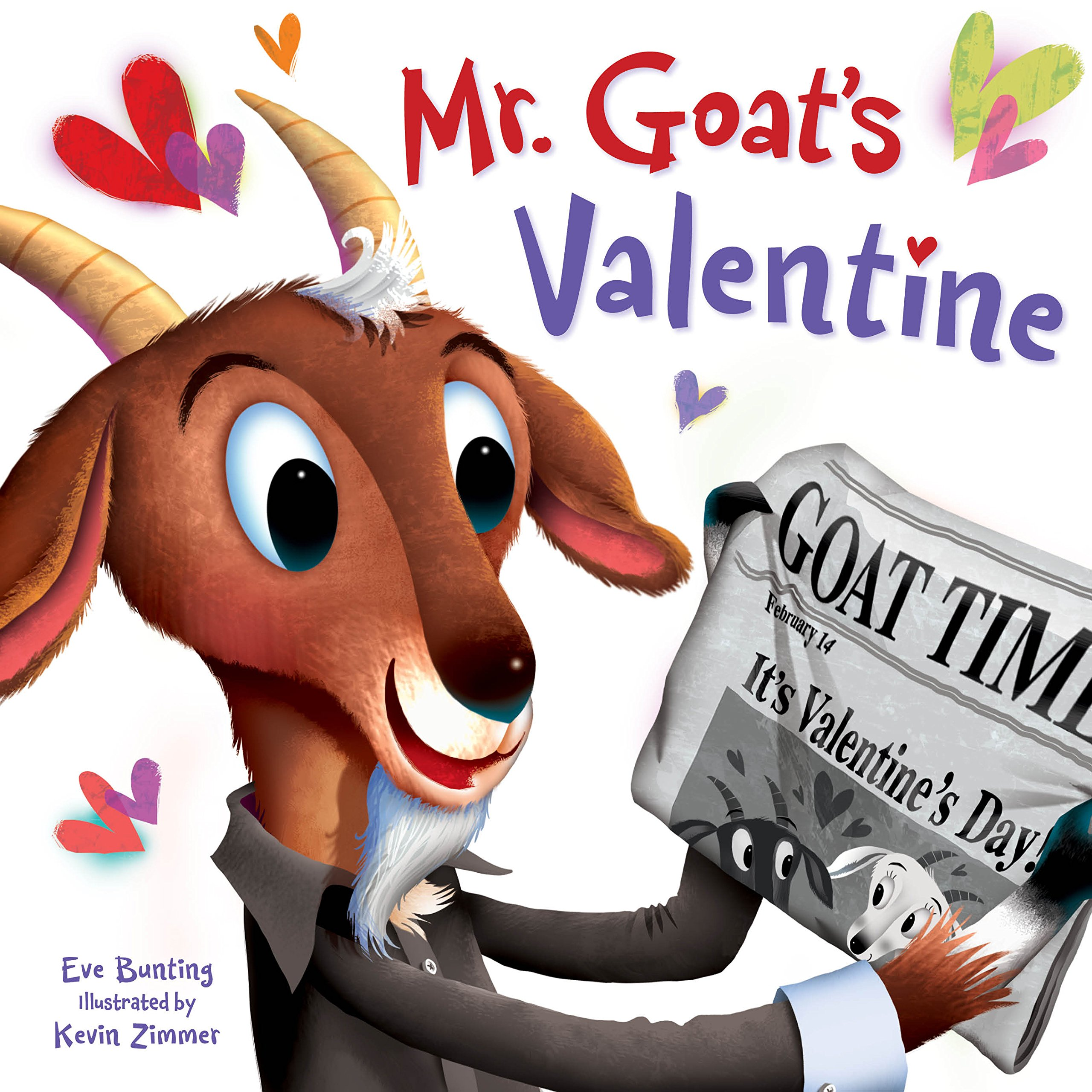 Mr Goats Valentine Eve Bunting Kevin Zimmer 9781585369447 Amazon Books