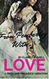 From  Pemberley With Love: A Pride and Prejudice Variation