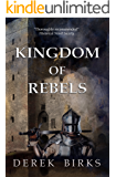 Kingdom of Rebels (Rebels & Brothers Book 3)