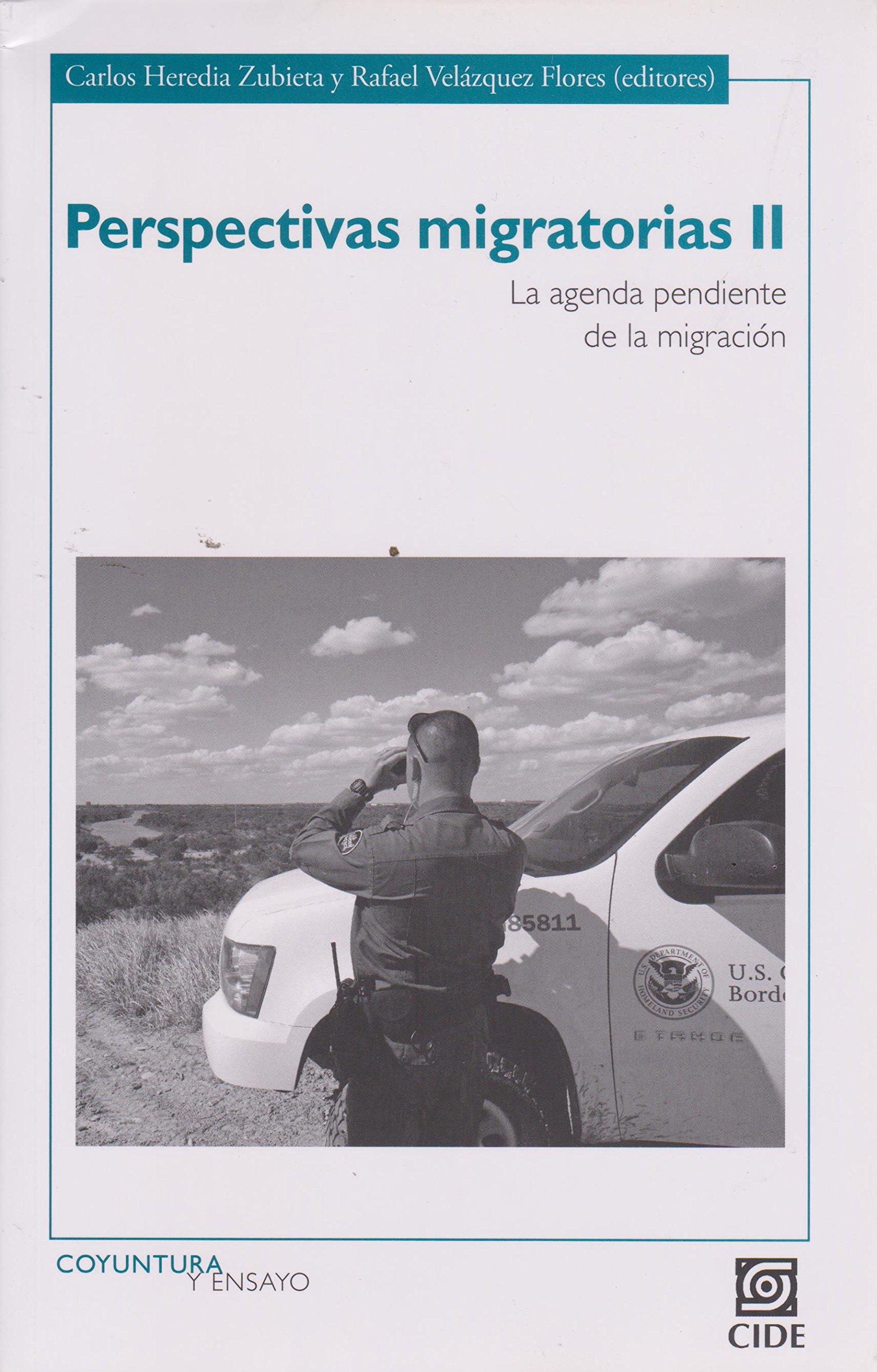 Perspectivas migratorias II. La agenda pendiente de la ...