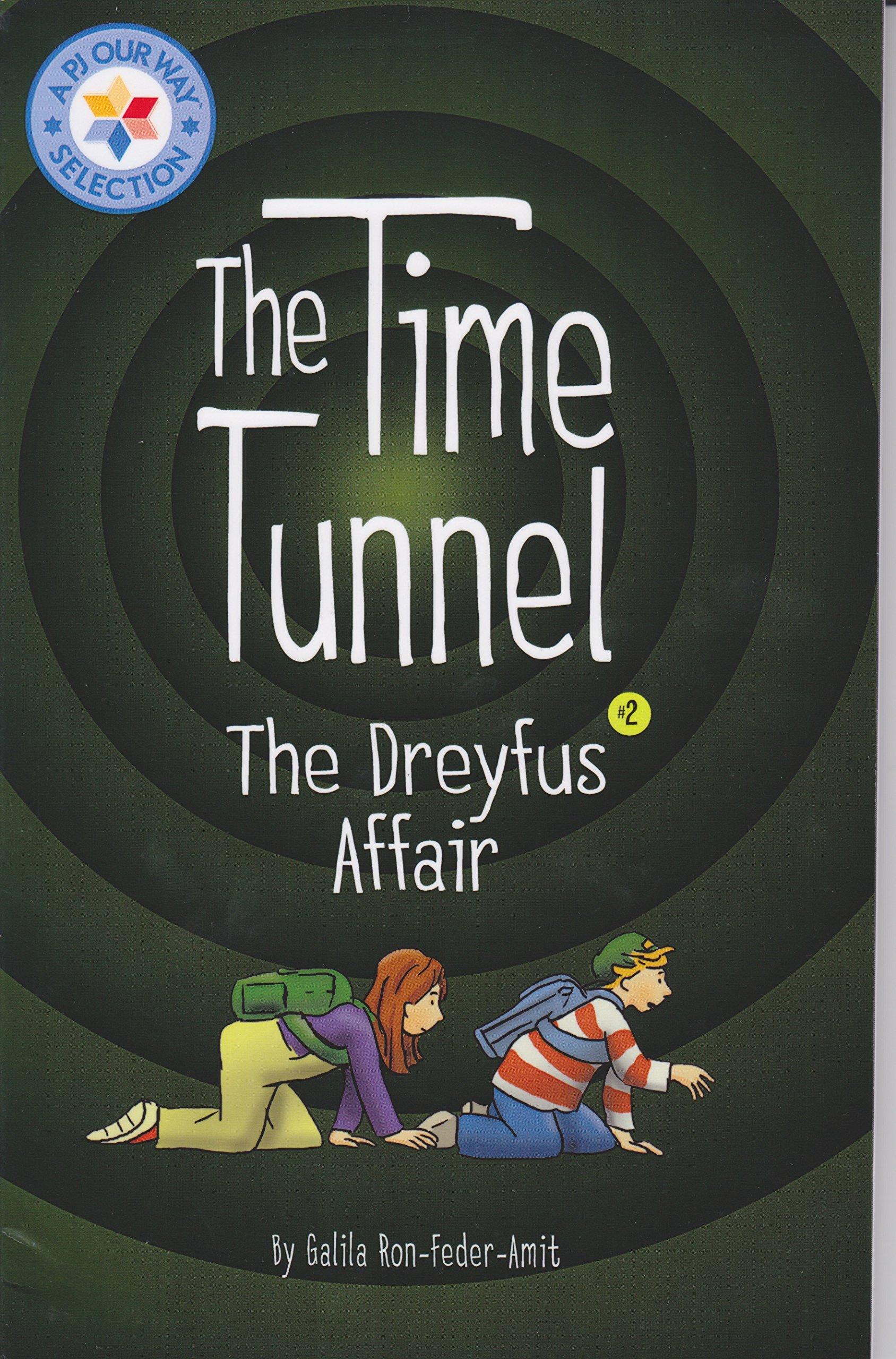 The Time Tunnel 2: The Dreyfus Affair (English Translation): Galia  Ron-Feder-Amit: Amazon.com: Books