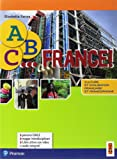ABC... France! Culture et civilisation française et francophone. Per la Scuola media. Con espansione online. Con DVD-ROM