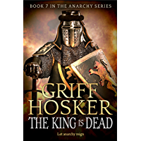 The King is Dead (The Anarchy Series Book 7) (English Edition)
