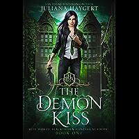The Demon Kiss (Rite World: Blackthorn Hunters Academy Book 1) (English Edition)
