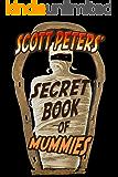 Books For Kids: Mummies - 101 Facts, Mysteries & Trivia: Kids Books, Children Books, Ancient Egypt Mummy