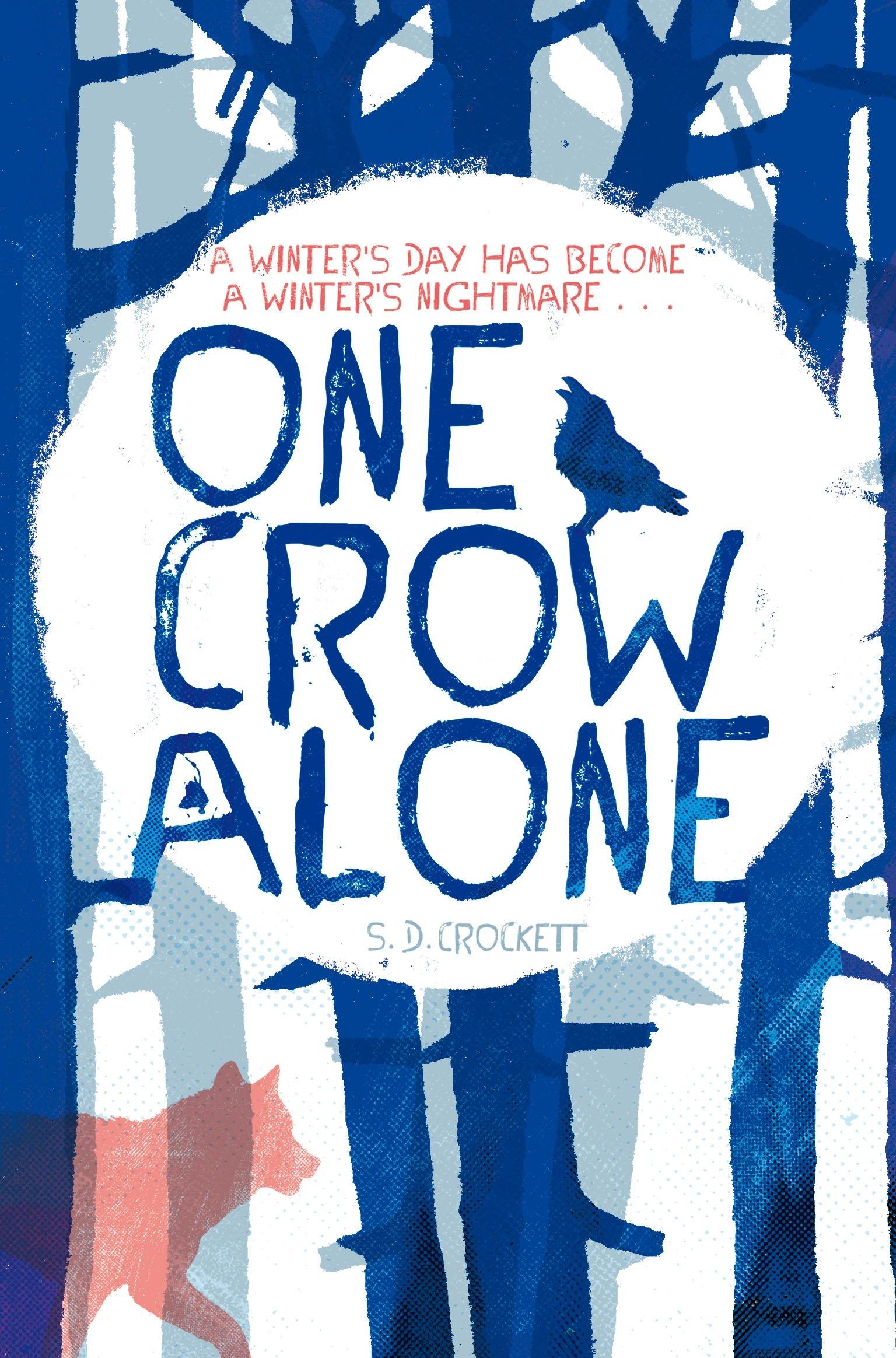One Crow Alone: Amazon.es: Crockett, S. D., Crockett, Sophie ...
