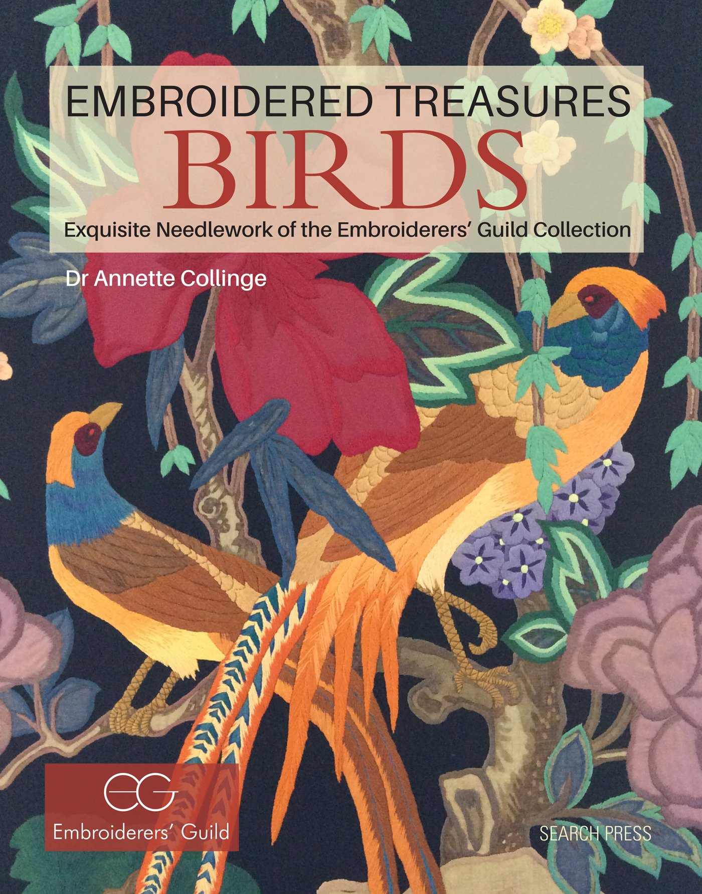 Embroidered Treasures Birds Exquisite Needlework Of The