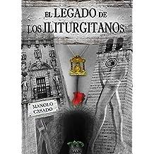 El Legado De Los Iliturgitanos (Spanish Edition) Dec 11, 2015