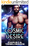 Cosmic Desire (Star Force Fighters Book 1)
