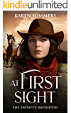 At First Sight (The Sheriff's Daughters Book 2)