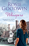 Whispers: A moving saga where the past and present threaten to collide…