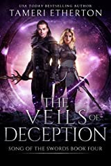 The Veils of Deception (Song of the Swords Book 4) Kindle Edition