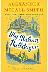 My Italian Bulldozer: A Paul Stuart Novel (1) (Paul Stuart Series) Kindle Edition