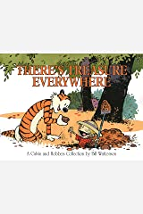 There's Treasure Everywhere: A Calvin and Hobbes Collection Kindle Edition