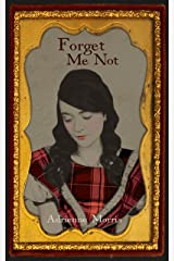 Forget Me Not: A Historical Novel (The Tenafly Road Series Book 4)
