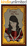 Forget Me Not: A Family Saga Novel (The Tenafly Road Series Book 4)
