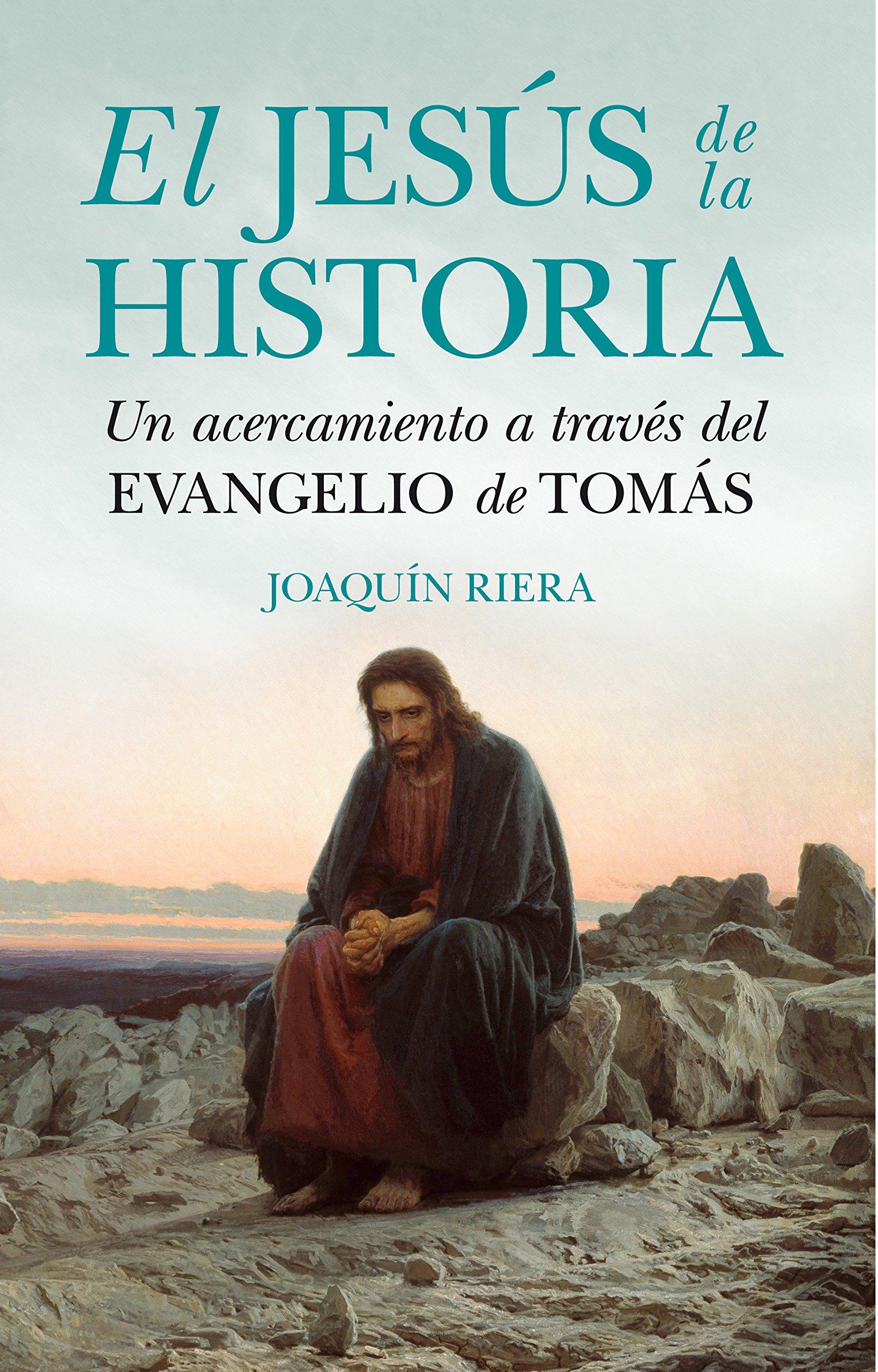 Jesús de la Historia, El (Espiritualidad): Amazon.es: Joaquín Riera Ginestar: Libros