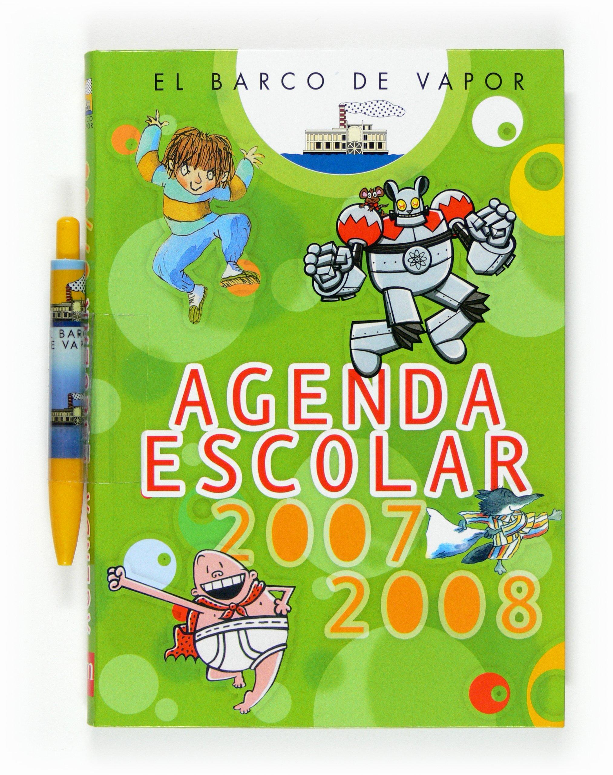 El Barco de Vapor. Agenda Escolar 2007-2008: 9788467518498 ...