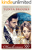 The Big Bad Wolf's Ex: A Howls Romance (English Edition)