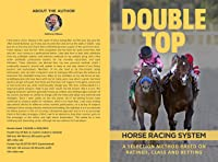 Double Top : Horse Racing System (English
