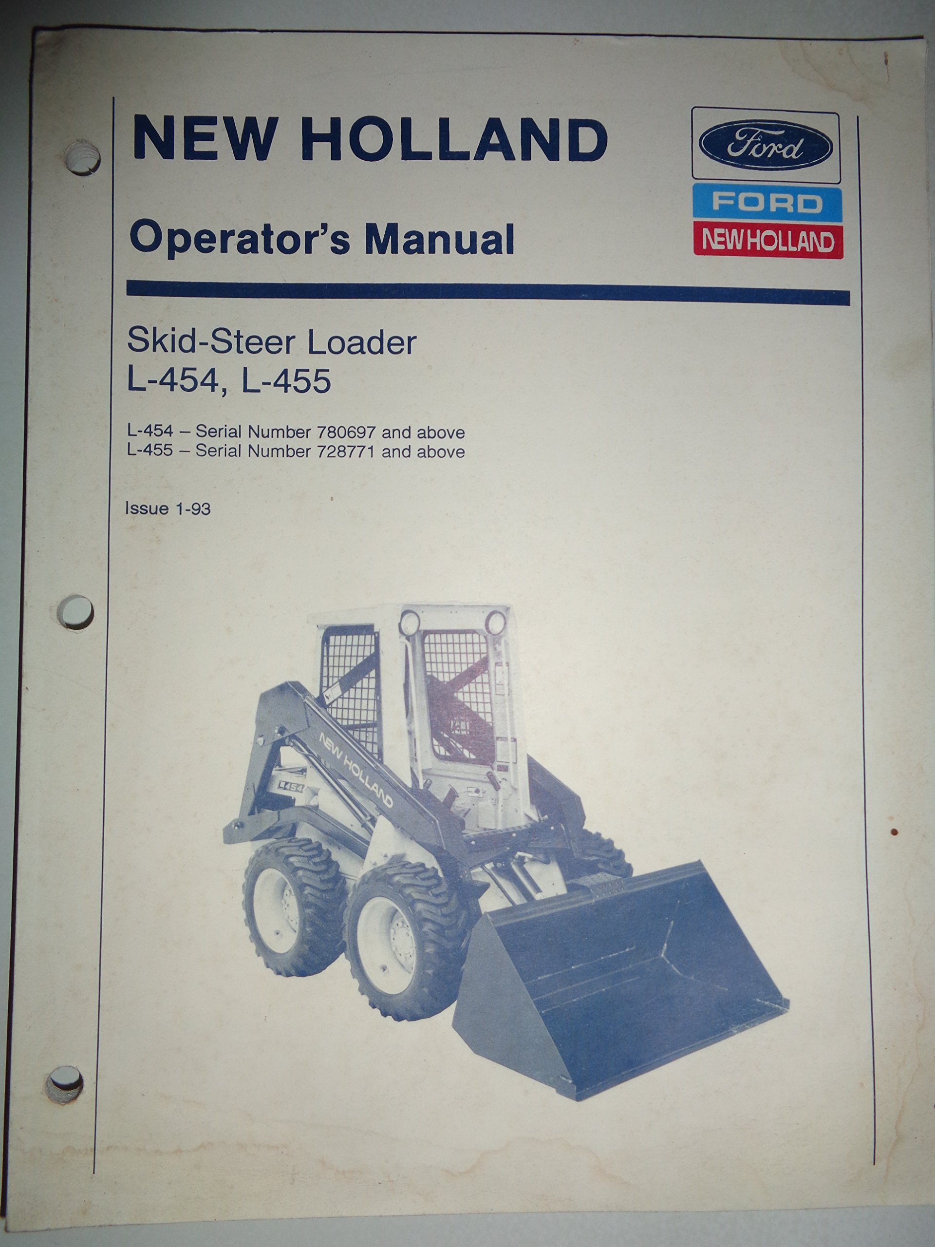 New Holland L-454 and L-455 Skid Steer Loader Operators Manual 1/93 NH: New  Holland: Amazon.com: Books