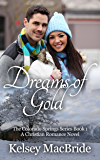Dreams of Gold: A Christian Romance Novel (The Colorado Springs Series Book 1)