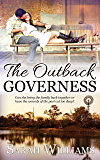 The Outback Governess: A Sweet Outback Novella (Brigadier Station Series Book 4)