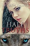 Half Truths (A Helheim Wolf Pack Tale Book 2)