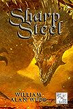Sharp Steel: Sharp Steel and High Adventure Volumes 1-3